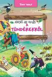 TONY WOLF - Mesél az erdő - A tündérekről<!--span style='font-size:10px;'>(G)</span-->