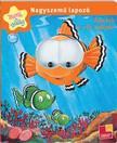 - Nagyszemű lapozó - Állatok a víz mélyén