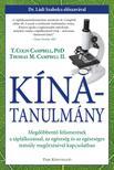 T. COLIN CAMPBELL - THOMAS M. CAMPBELL - KÍNA-TANULMÁNY