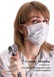 Mónika Csonka - A komplementer gyógyászat helye a mindennapokban. [eKönyv: pdf,  epub,  mobi]