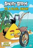 Richard Dungworth - Angry Birds - Fel a fejjel, Chuck!