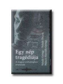Faludy György, Faludy Zsuzsa - Egy nép tragédiája