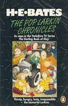 H. E. Bates - The Pop Larkin Chronicles [antikvár]