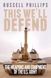 Phillips Russell - This We'll Defend [eKönyv: epub,  mobi]