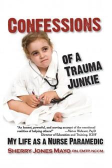 Mayo Sherry Jones - Confessions of a Trauma Junkie [eKönyv: epub, mobi]