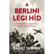 Barry Turner - A berlini légi híd