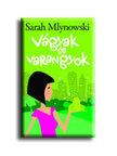 Sarah Mlynowski - Vágyak és varangyok<!--span style='font-size:10px;'>(G)</span-->