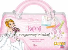 - Csilivili Lili - Rajzolj menyasszonyi ruhákat
