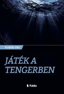 Viki Puskás - Játék a tengerben [eKönyv: epub, mobi]