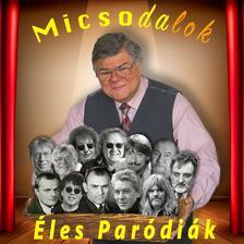 Éles István - Éles István: Micsoda dalok - Éles paródiák CD