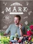 Lakatos Márk - Márk konyhája - 60 stílusos recept randira,  partira,  vagy amit akartok
