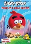 Richard Dungworth - Angry Birds - Piros és a Nagy Kilövés<!--span style='font-size:10px;'>(G)</span-->