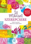 Jill Mansell - Szerepcsere [eKönyv: epub,  mobi]