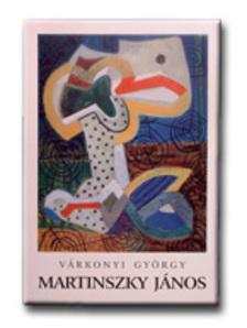 Várkonyi György - Martinszky János