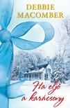 Debbie Macomber - Ha eljő a karácsony [eKönyv: epub, mobi]<!--span style='font-size:10px;'>(G)</span-->