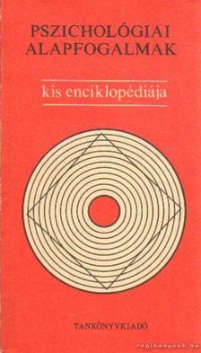 Dr. Bartha Lajos (Szerk.) - Pszichológiai alapfogalmak kis enciklopédiája [antikvár]