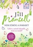 Jill Mansell - Nem zörög a haraszt [eKönyv: epub, mobi]<!--span style='font-size:10px;'>(G)</span-->