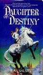 SALSITZ, R.A.V. - Daughter of Destiny [antikvár]