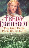 LIGHTFOOT, FREDA - The Girl from Poor House Lane [antikvár]