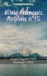 TruthBeTold Ministry, Joern Andre Halseth, Louis Segond - Bible Français Anglais n°15 [eKönyv: epub,  mobi]