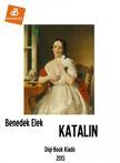 Benedek Elek - Katalin [eKönyv: epub, mobi]<!--span style='font-size:10px;'>(G)</span-->