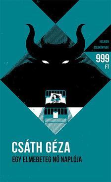Csáth Géza - Egy elmebeteg nő naplója