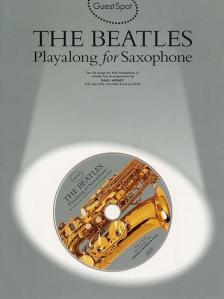 McCARTNEY, P. - LENNON, J. - THE BEATLES PLAYALONG FOR SAXOPHONE, 10 HITS SONGS ARR. BY PAUL HONEY