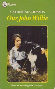 COOKSON, CATHERINE - Our John Willie [antikvár]