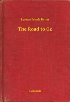 Baum Lyman Frank - The Road to Oz [eKönyv: epub, mobi]