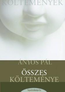Ányos Pál - Ányos Pál összes költeménye [eKönyv: epub, mobi]