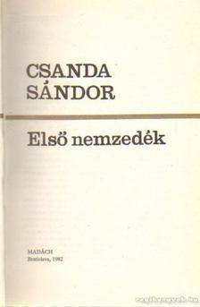 Csanda Sándor - Első nemzedék [antikvár]
