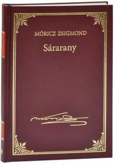 MÓRICZ ZSIGMOND - Sárarany