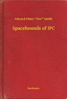 Doc Smith Edward Elmer - Spacehounds of IPC [eKönyv: epub, mobi]