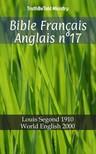 TruthBeTold Ministry, Joern Andre Halseth, Louis Segond - Bible Français Anglais n°17 [eKönyv: epub,  mobi]