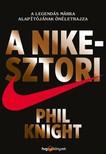 Knight, Phil - A Nike-sztori - A legendás márka alapítójának önéletrajza [eKönyv: epub,  mobi]