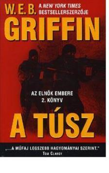 Griffin W. E. B - A túsz - Az elnök embere 2.