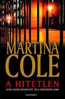 Martina Cole - A hitetlen