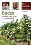 Kohut Ildikó - Bodza a kertben, a konyhában és a házi patikában<!--span style='font-size:10px;'>(G)</span-->