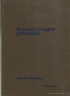 Dr. Endes Pongrác - Pathologia 2. kötet [antikvár]