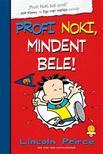 Lincoln Peirce - Profi Noki kalandjai 4. Mindent bele! - KEMÉNY BORÍTÓS<!--span style='font-size:10px;'>(G)</span-->