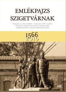 Dr. Jánosi Zoltán (szerk.) - Emlékpajzs Szigetvárnak