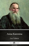 Delphi Classics Leo Tolstoy, - Anna Karenina by Leo Tolstoy (Illustrated) [eKönyv: epub,  mobi]