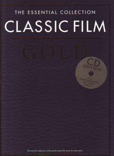 CLASSIC FILM GOLD THE ESSENTIAL COLLECTION + CD: FULL PERFORMANCES OF EVERY PIECE!
