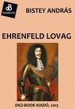 Bistey András - Ehrenfeld lovag [eKönyv: epub,  mobi]