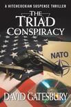 Gatesbury David - The Triad Conspiracy [eKönyv: epub,  mobi]