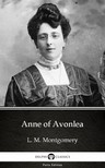 Delphi Classics L. M. Montgomery, - Anne of Avonlea by L. M. Montgomery (Illustrated) [eKönyv: epub,  mobi]
