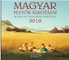 SmartCalendart Kft - MAGYAR FESTŐK ALKOTÁSAI NAPTÁR 2019 (30X30 CM)
