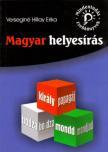 Verseginé Hillay Erika - MAGYAR HELYESÍRÁS - MINDENTUDÁS ZSEBKÖNYVEK-<!--span style='font-size:10px;'>(G)</span-->