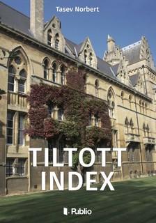 Norbert Tasev - Tiltott Index [eKönyv: epub, mobi]