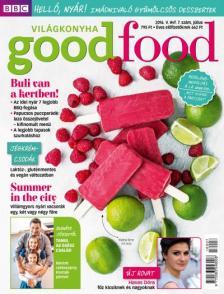 . - Good Food V. évfolyam 7. szám - 2016. JÚLIUS